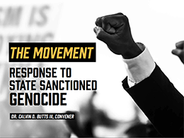 The Movement: Response to State Sanctioned Genocide